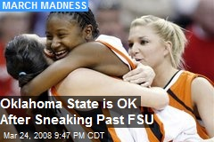 Oklahoma State is OK After Sneaking Past FSU