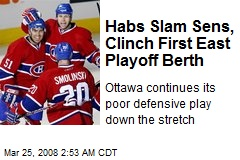 Habs Slam Sens, Clinch First East Playoff Berth