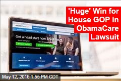 'Huge' Win for House GOP in ObamaCare Lawsuit
