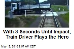 With 3 Seconds Until Impact, Train Driver Plays the Hero