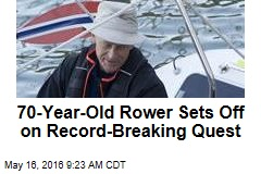 70-Year-Old Rower Sets Off on Record-Breaking Quest