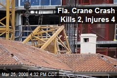 Fla. Crane Crash Kills 2, Injures 4