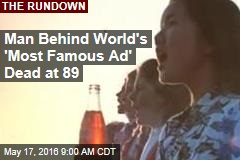 Man Behind World's 'Most Famous Ad' Dead at 89