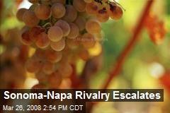 Sonoma-Napa Rivalry Escalates