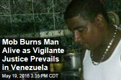 Mob Burns Man Alive Over $5 as Rule of Law Fails