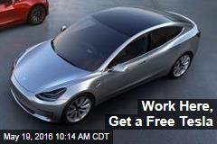 Work Here, Get a Free Tesla