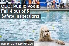CDC: Public Pools Fail 4 out of 5 Safety Inspections