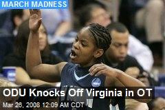 ODU Knocks Off Virginia in OT