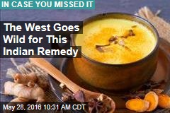 The West Goes Wild for This Indian Remedy