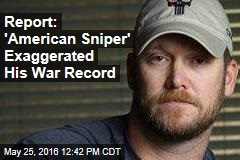 Report: 'American Sniper' Exaggerated His War Record