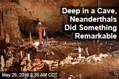 Deep in a Cave, Neanderthals Did Something Remarkable