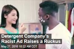 Detergent Company's Racist Ad Raises a Ruckus