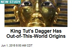 King Tut's Dagger Has Out-of-This-World Origins