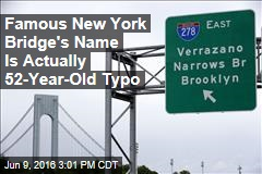 Famous New York Bridge's Name Is Actually 52-Year-Old Typo