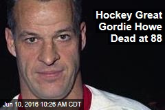 Hockey Great Gordie Howe Dead at 88