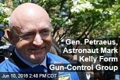 Gen. Petraeus, Astronaut Mark Kelly Form Gun-Control Group