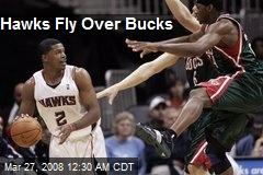 Hawks Fly Over Bucks