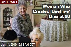 Woman Who Created 'Beehive' Dies at 98