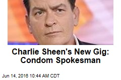 Charlie Sheen's New Gig: Condom Spokesman