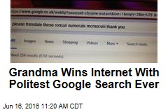 Grandma Wins Internet With Politest Google Search Ever