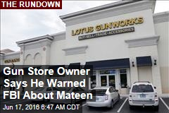 Gun Store Owner Says He Warned FBI About Mateen