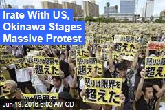 Irate With US, Okinawa Stages Massive Protest
