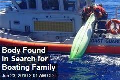 Body Found in Search for Boating Family