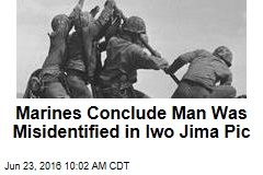 Marines Conclude Man Was Misidentified in Iwo Jima Pic