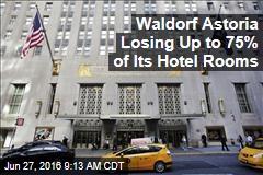 Waldorf Astoria to Close, Get $1B Renovation