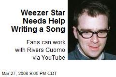 Weezer Star Needs Help Writing a Song