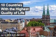 10 Countries With the Highest Quality of Life