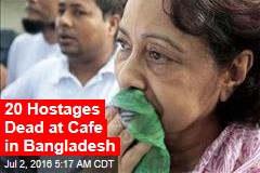 20 Hostages Dead as Siege in Bangladesh Ends