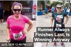 Runner Always Finishes Last, Is Winning Anyway