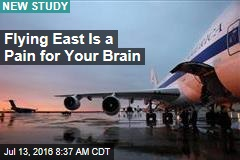 Flying East Is a Pain for Your Brain