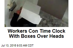 Workers Con Time Clock With Boxes Over Heads