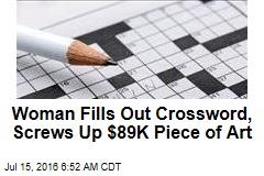 Woman Fills Out Crossword, Screws Up $89K Piece of Art