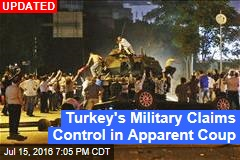 Turkish Military Group Attempts Coup: PM