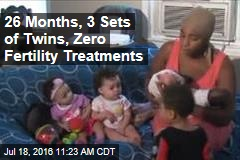 26 Months, 3 Sets of Twins, Zero Fertility Treatments