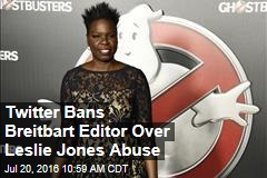 Twitter Bans Breitbart Editor Over Leslie Jones Abuse