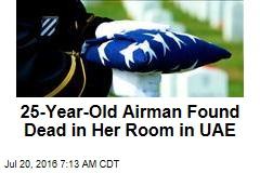 25-Year-Old Air Force Lieutenant Dies in UAE