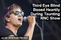 Third Eye Blind Booed Heartily During Taunting RNC Show