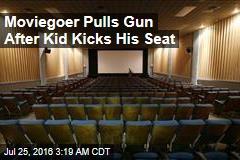 Moviegoer Pulls Gun After Kid Kicks His Seat