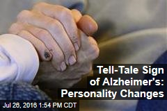 Tell-Tale Sign of Alzheimer's: Personality Changes