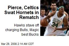 Pierce, Celtics Swat Hornets in Rematch