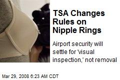TSA Changes Rules on Nipple Rings