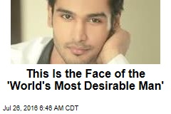 This Is the Face of the 'World's Most Desirable Man'