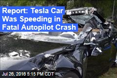 Report: Tesla Car Was Speeding in Fatal Autopilot Crash