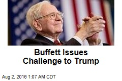 Buffett Issues Challenge to Trump