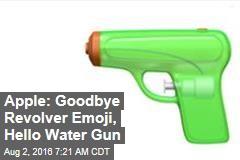 Apple: Goodbye Revolver Emoji, Hello Water Gun