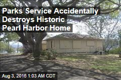 Parks Service Accidentally Destroys Historic Pearl Harbor Home